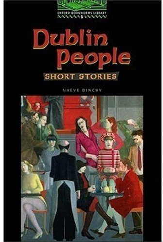 Dublin People (Oxford Bookworms Library)の詳細を見る