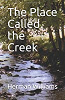 The Place Called the Creek