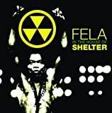 FELA IN THE HOUSE OF SHELTER