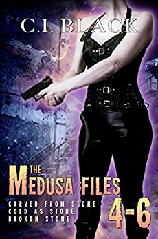 The Medusa Files Collection: Books 4, 5, and 6 by [Black, C.I.]