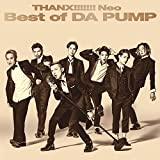 THANX!!!!!!! Neo Best of DA PUMP|DA PUMP
