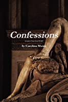 Confessions a Journal of Poetry from 1995-2010