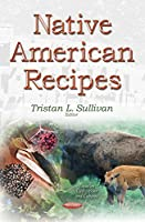 Native American Recipes (Focus on Civilizations and Cultures)