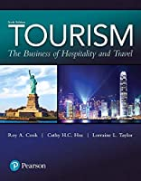 Tourism: The Business of Hospitality and Travel (6th Edition) (What's New in Culinary & Hospitality) [並行輸入品]