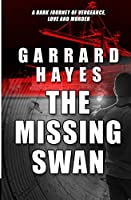 The Missing Swan: A Crime and Suspense Thriller (Bill Conlin Thriller)