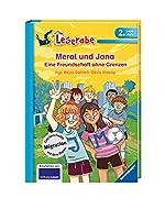 Meral und Jana: Eine Freundschaft ohne Grenzen