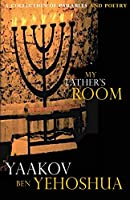My Father's Room: A Collection of Parables and Poetry