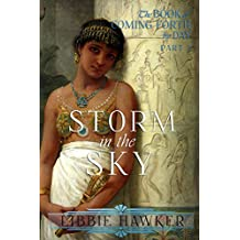 Storm in the Sky: A Novel of Amarna Egypt (The Book of Coming Forth by Day 2) (English Edition)