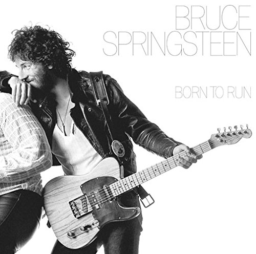 Born to Run / Bruce Springsteen