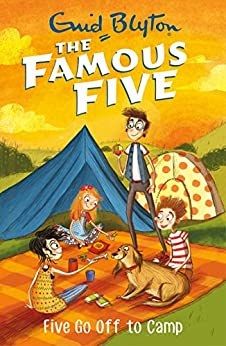 Five Go Off To Camp: Book 7 (Famous Five series) by [Blyton, Enid]