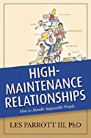 High-Maintenance Relationships (AACC Library)