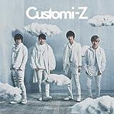 Customi-Z【通常盤】