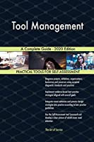 Tool Management A Complete Guide - 2020 Edition