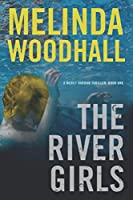 The River Girls: A Mercy Harbor Thriller