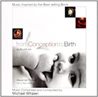 From Conception to Birth: a Life Unfolds