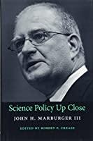 Science Policy Up Close