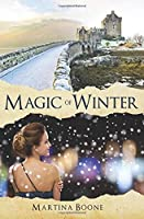 Magic of Winter: A Celtic Legends Novel