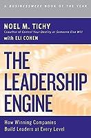 The Leadership Engine by Noel M. Tichy(2002-08-20)