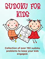 Sudoku for Kids: A collection of sudoku puzzles for kids to learn how to play from beginners to advanced level | perfect camping gift for 7, 8, 9 10 years old activities