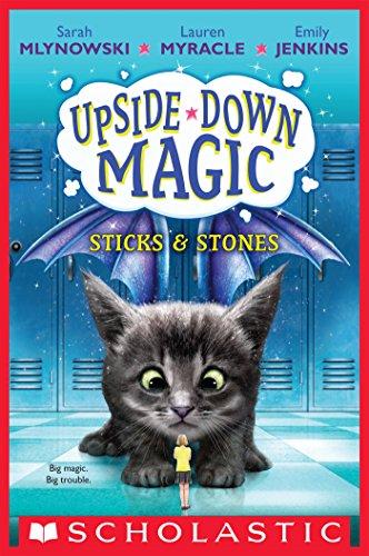 Sticks & Stones (Upside-Down Magic #2) (English Edition)