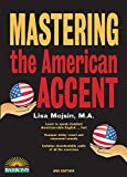 Mastering the American Accent with Downloadable Audio