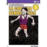 Antxintxiketan: La carrera democrática 2: ¡Las abarcas asombrosas! (Spanish Edition)
