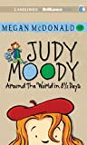Judy Moody: Around the World in 8 1/2 Days: Book Seven