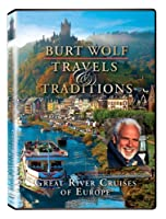 Burt Wolf: Great River Cruises of Europe [DVD] [Import]