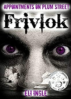 Frivlok (Appointments on Plum Street Book 2) by [Ingle, Eli]