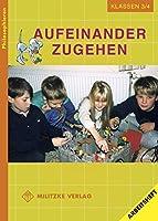 Philosophieren - Grundschule / Aufeinander zugehen - Landesausgabe Mecklenburg-Vorpommern: Klasse 3/4. Arbeitsheft