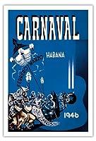 カーニバル・デ・ラ・ハバナ1946 - ハバナ、キューバ - 2月3月 - ビンテージな広告ポスター によって作成された エンリク・キャラヴィア・モンテネグロ c.1946 - アートポスター - 76cm x 112cm