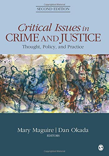 Download Critical Issues in Crime and Justice: Thought, Policy, and Practice 1483350622
