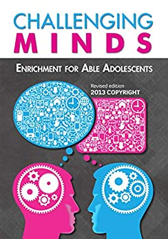 Challenging Minds: Enrichment for Able Adolescents by [Kelly, Lynne]