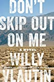 Don't Skip Out on Me: A Novel (English Edition)