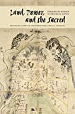 Land, Power, and the Sacred: The Estate System in Medieval Japan (English Edition)