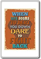 When Life Seems To Beat You Down Dare To Fight Back - Retro Vintage - motivational quotes fridge magnet - 蜀キ阡オ蠎ォ逕ィ繝槭げ繝阪ャ繝