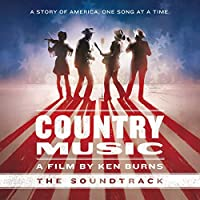 Country Music - A Film By Ken Burns Ost