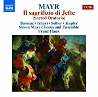 Mayr: Il Sacrifizio Di Jefte by Iranyi (2013-03-26)