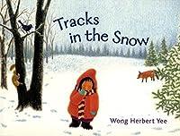 Tracks in the Snow by Wong Herbert Yee(2007-10-16)