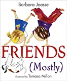 Friends (Mostly)