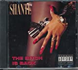 Shante<br />Bitch Is Back