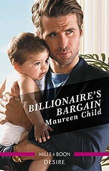 Billionaire's Bargain (Billionaires and Babies Book 97) by [Child, Maureen]