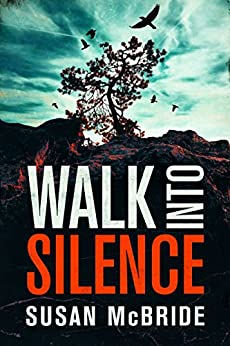 Walk Into Silence (Jo Larsen Book 1) by [McBride, Susan]