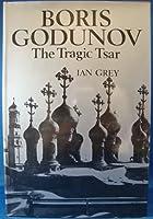 Boris Godunov: The tragic Tsar