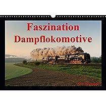 Faszination DampflokomotiveAT-Version  (Wandkalender 2020 DIN A3 quer): Faszination Dampflokomotive (Monatskalender, 14 Seiten )