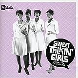 Sweet Talkin Girls: The Best of