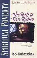 Spiritual Poverty: The Path to True Riches (Beatitudes S.)