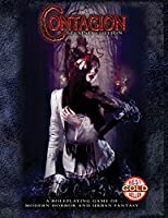 Contagion Second Edition: A Roleplaying Game of Modern Horror and Urban Fantasy