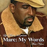 MARC: MY WORDS