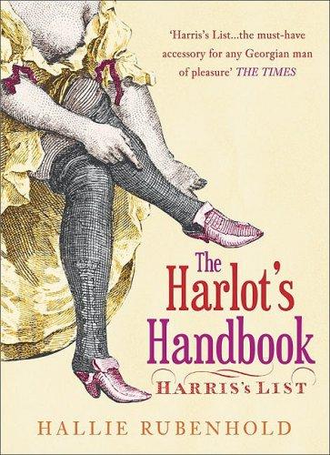 Download The Harlot's Handbook: Harris's List 0752443844
